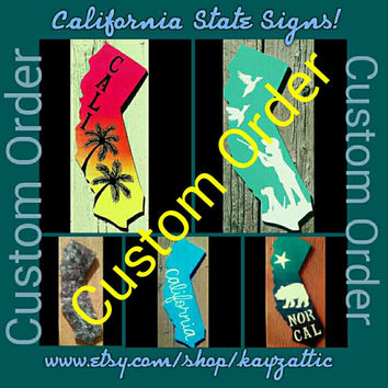 California Sign, Personalized Cali art, Nor Cal Art, So Cal art, Hand painted decor, custom ordered Cali art, silhouette art, Gift ideas