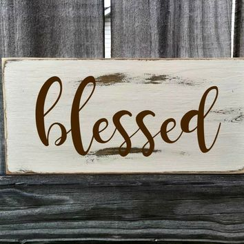 Blessed Rustic Sign / Distressed Wooden Sign / Blessed Vintage Sign / Blessed Rustic Sign