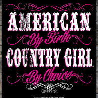 """Country Girl ® by Choice 5"""" x 5"""" Sticker"""