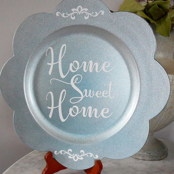 Home Sweet Home Charger Plate with Stand, Quote Sign, Farmhouse Decor, Home Decor, Quote Plates, Blue decor, Table top decor, Glitzy Decor
