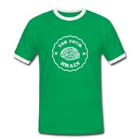 Tee shirt Use Your Brain - Funny Statement / slogan