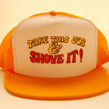 70s Vintage Snapback hat   Take This Job And Shove it! Custom Tr 0d50849b19a