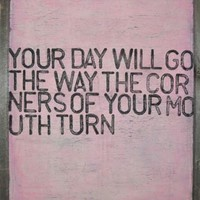 Reclaimed Wood Sign- Your Day Will Go
