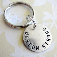 BOSTON STRONG Key Chain with a Hand Stamped 1 Inch Nickel Silver Disc