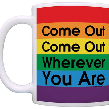 Come Out Gay Pride Coffee Mug