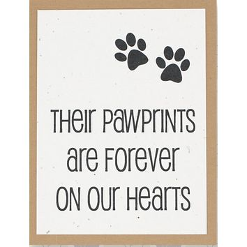 Their Pawprints Are Forever on Our Hearts (greeting card)