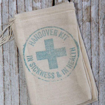 25 Hangover Kits - Hand stamped muslin bags 3x5 -turquoise blue - In Sickness and In Health - recovery bags, hangover kit, thank you