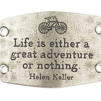 """""""Life is Either a Great Adventure or Nothing"""" Lenny and Eva Large Sentiment"""