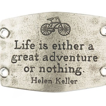 """Life is Either a Great Adventure or Nothing"" Lenny and Eva Large Sentiment"