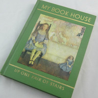 "My Book House Vol 3 ""Up One Pair of Stairs"" Olive Beaupre Miller 1965 Children's Book , Fairy Tales , Poems , Children's Story Book"