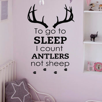 Wall Decals Quotes To Go To Sleep I Count Antlers Not Sheep Wall Decal Vinyl Stickers Deer Antler Silhouette Bedroom Nursery Home Decor Q122