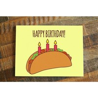 Happy Birthday! – Funny Taco Birthday Card