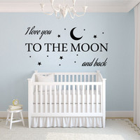 I love you to the Moon and back- Vinyl Bedroom Wall Decal Sticker
