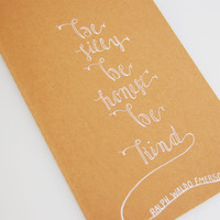Be Silly Be Honest Be Kind Moleskine Cahier, Ralph Waldo Emerson, Calligraphy