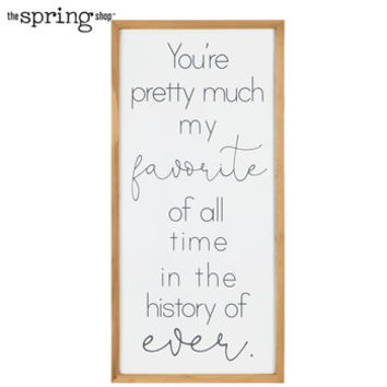 You're Pretty Much My Favorite Wood Wall Decor | Hobby Lobby | 5879747