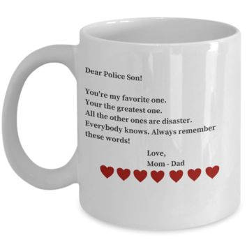 My Favorite Son Mug - Sarcastic Valentines Day Gifts For Sons From Mom & Dad - Funny Coffee Gift San Valentin to Make Police Officers LOL for Hours