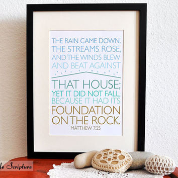 Foundation on a Rock. Matthew 7:25. DIY. PDF. 8x10 Printable Scripture Poster. Bible Verse.