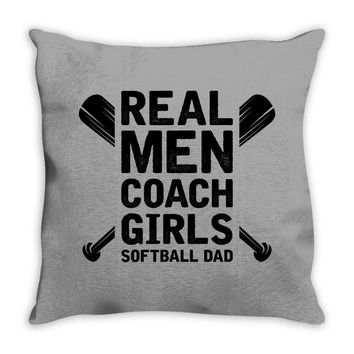 Real Men Coach Girls Softball Dad Throw Pillow