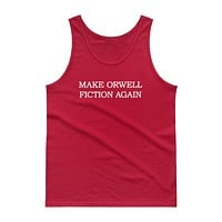 Make Orwell Fiction Again Tank top