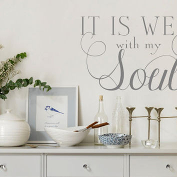 It is well with my Soul-Vinyl Wall Quote Decal Lettering Art