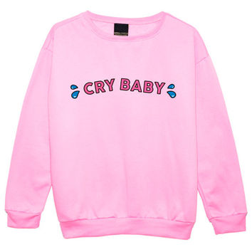 cry baby SWEATER JUMPER womens ladies fun tumblr hipster swag fashion grunge retro top beyonce goth cute vintage indie boho kawaii cute pink