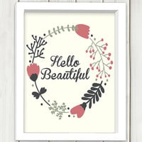 Hello beautiful printable art,digital print art, wall art, home decor,instant download