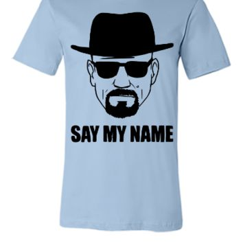 Breaking Bad: Say My Name T-shirt, - Unisex T-shirt