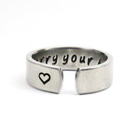I Carry Your Heart Ring, Affirmation Ring, Encouragement Ring, Handstamped aluminum Cuff Ring