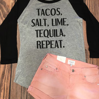 Tacos and Tequila Raglan Top