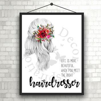 Right Hairdresser | Hairstylist | Beauty Salon | Woman | Inspiration Poster | Art Print | Printable Quote | Typography