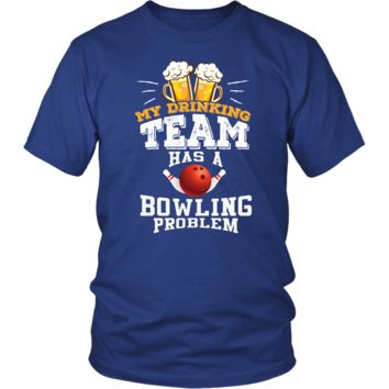7abcb745 Men's My Drinking Team Has A Bowling Problem T-Shirt - Funny Gif