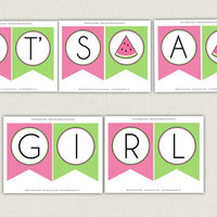 Watermelon It's A Girl Baby Shower Banner: INSTANT DOWNLOAD