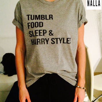 tumblr food sleep and harry styles Tshirt gray Fashion funny slogan womens girls sassy cute geek