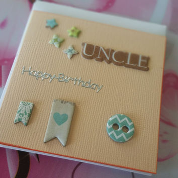 Birthday Card Uncle Mini Card - Handmade Cards - Any occasion cards - Made in Australia - unique cards  -  Mini Cards