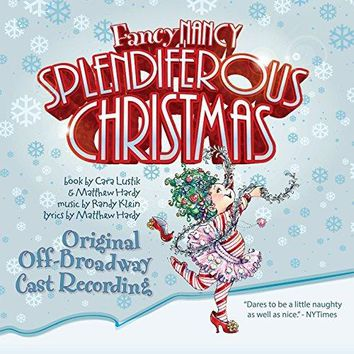 Various artists - Fancy Nancy Splendiferous Christmas (Original Cast Album)