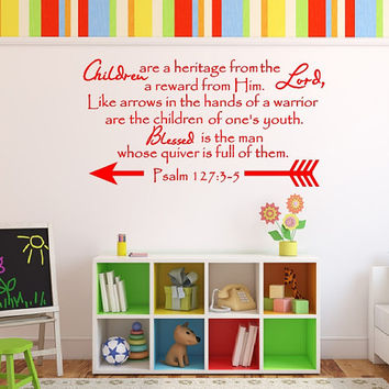 Bible Verse Decal - Christian Wall Decal - Children are a Heritage From The Lord - Scripture Wall Decal Psalm 127 Nursery Decor 22548