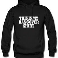 This Is My Hangover Hoodie