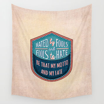 Hated by Fools  Wall Tapestry by Vanya