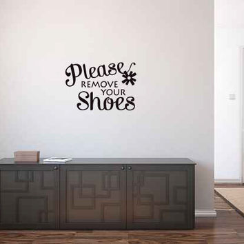 Please Remove Your Shoes Vinyl Wall Words Decal Sticker Graphic