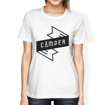Camper Womens White Round Neck Tee Cute Graphic T Shirt For Camping