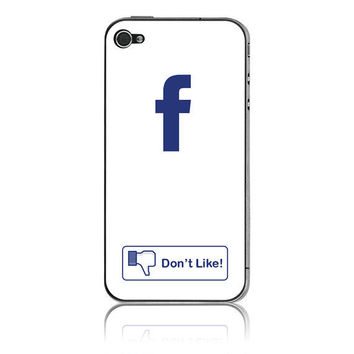 Facebook Don't Like Inspired Apple iPhone 4 / 4S by stickitskins