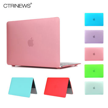 CTRINEWS For MacBook Air 13 Hard PC Matte Case For Apple Mac Book Pro 15 13 Retina 12 11 Laptop Case For Macbook 13.3 inch Cover