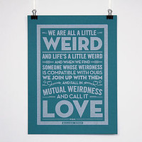 'We Are All A Little Weird' Poster
