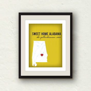 Sweet Home Alabama - Custom Alabama 8x10 print - Southern Art - State Silhouette Art