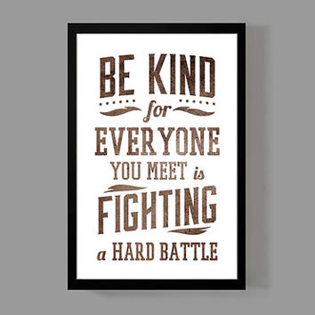 Be Kind - Quote Print - Modern Typographic Art - Simple, Thoughtful, Classic