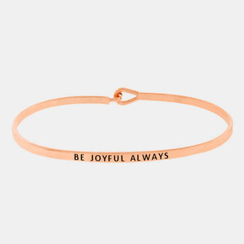 """Be Joyful Always"" Skinny Mantra Cuff Bracelet"