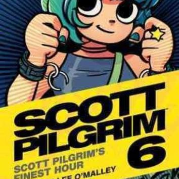 Scott Pilgrim 6: Finest Hour (Scott Pilgrim)