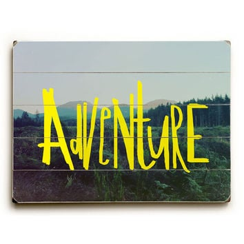 Adventure by Artist Leah Flores Wood Sign