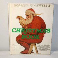 Norman Rockwell Christmas Book, Traditional Song Carols Poems