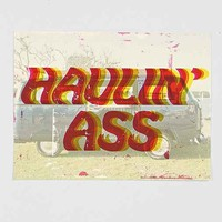 Haulin' A Poster- White One